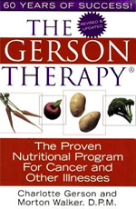 The Gerson Therapy By Charlotte Gerson, Daughter of Dr. Max Gerson